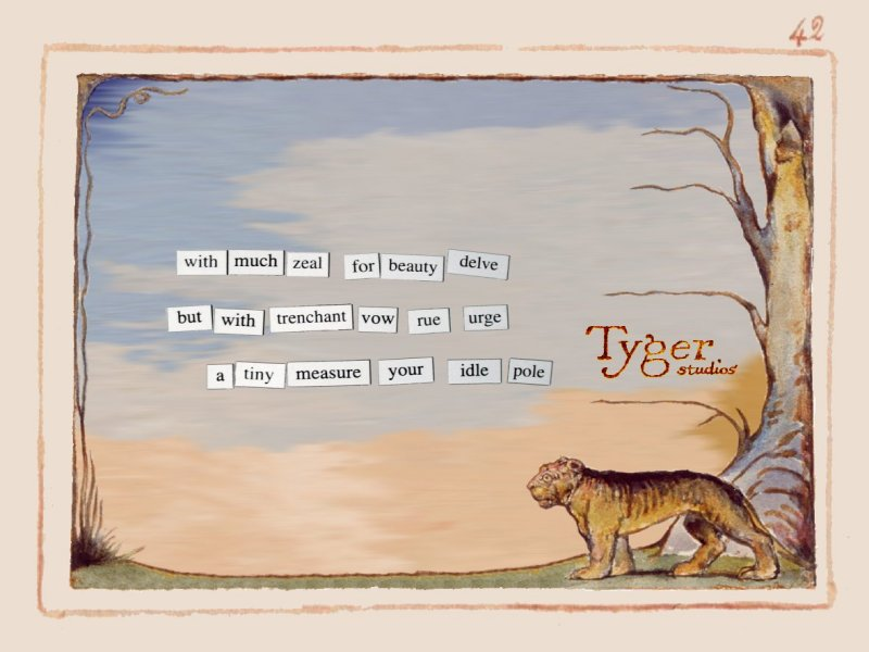 arthack of elements of The Tyger by William Blake, overlaid with magnetic poetry tiles which say: with much zeal for beauty delve, but with trenchant vow rue urge, a tiny measure your idle pole
